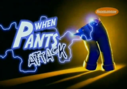 When_Pants_Attack_-_Title_Card
