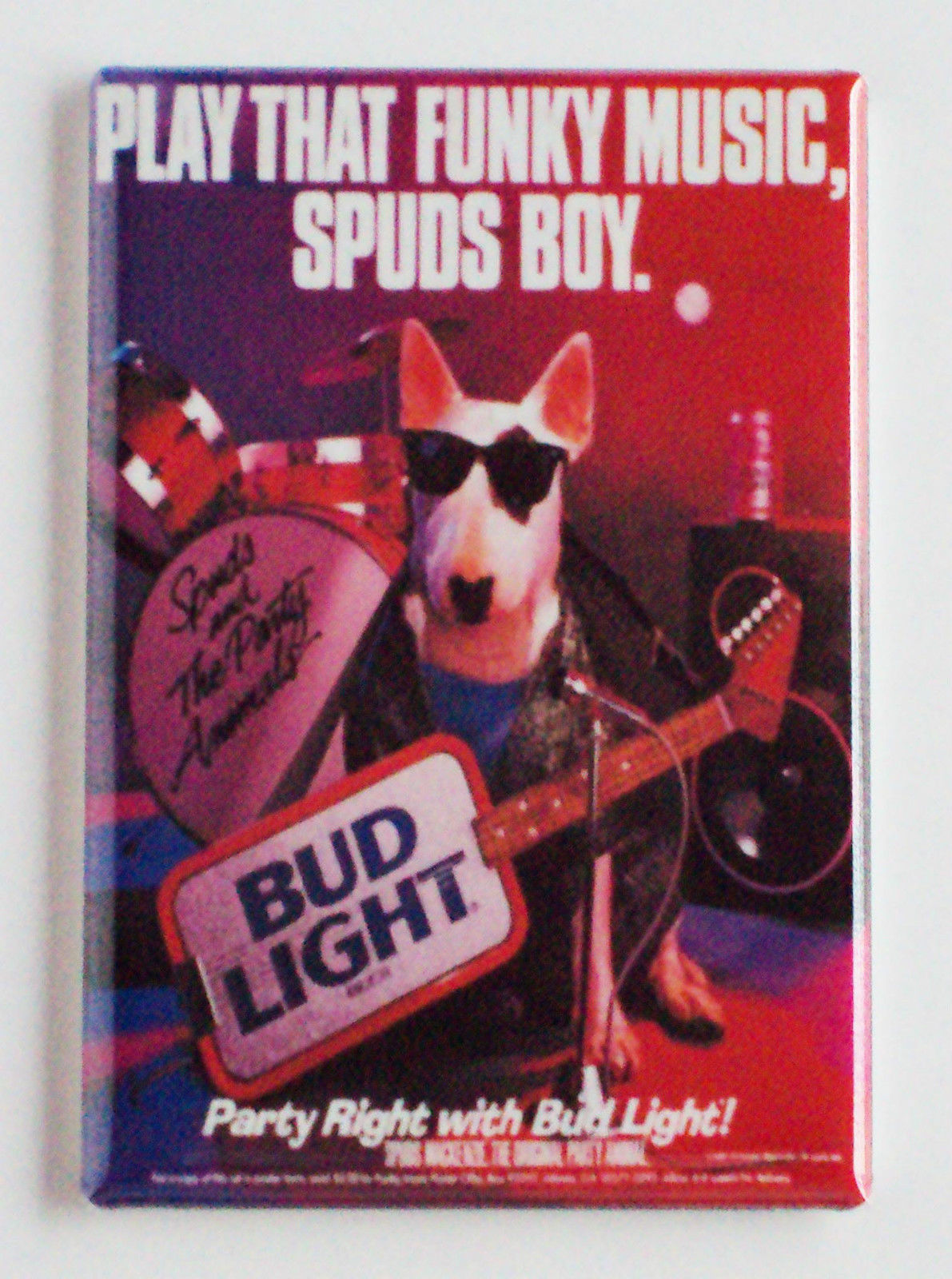 spuds mackenzie play that funky music fridge magnet catch a