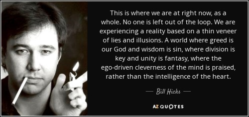 quote-this-is-where-we-are-at-right-now-as-a-whole-no-one-is-left-out-of-the-loop-we-are-experiencing-bill-hicks-43-78-99